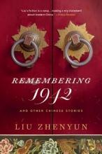 Zhenyun, Liu Remembering 1942