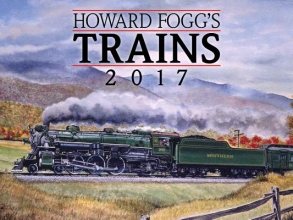 Howard Fogg`s Trains 2017 Calendar