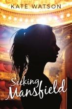 Watson, Kate Seeking Mansfield