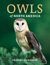 Backhouse, Frances Owls of North America