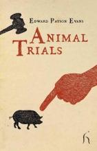 Edward Payson Evans Animal Trials