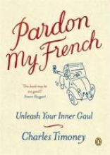 Charles Timoney Pardon My French
