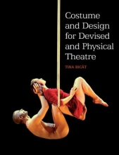 Bicat, Tina Costume and Design for Devised and Physical Theatre