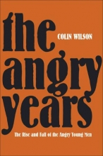 Wilson, Colin The Angry Years