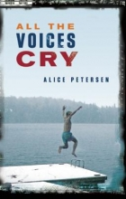 Petersen, Alice All the Voices Cry