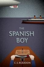 Reardon, C. S. The Spanish Boy