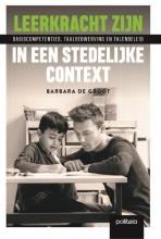 Barbara De Groot Leerkracht zijn in een stedelijke context