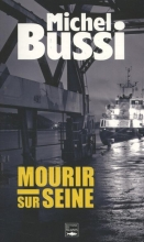 Bussi, Michel Mourir sur Seine