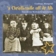 Mangold, Gudrun s Christkendle uff dr Alb
