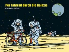 Badoux, Christophe Per Fahrrad durch die Galaxis