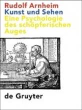 Arnheim, Rudolf,   Hermann, Hans Kunst und Sehen