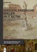 Maria Harnack Niederlandische Maler in Italien