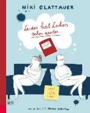 Glattauer, Niki Leider hat Lukas schon wieder ...