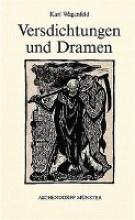 Wagenfeld, Karl Versdichtungen und Dramen