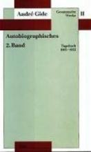 Gide, André Gesammelte Werke II. Autobiographisches - 2. Band