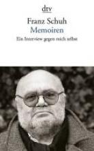Schuh, Franz Memoiren