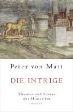 Matt, Peter von Die Intrige