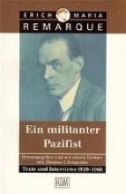 Remarque, Erich Maria Der Pazifist