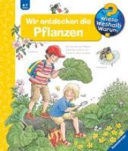 Weinhold, Angela Wir entdecken die Pflanzen