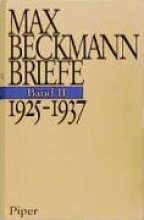 Beckmann, Max Briefe. 1925 - 1937