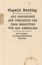 Boning, Wigald Die Geschichte der Fuleiste und ihre Bedeutung fr das Abendland