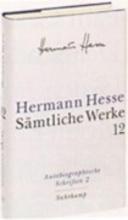 Hesse, Hermann Selbstzeugnisse, Gedenkblätter und Rundbriefe