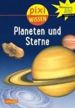Wittmann, Monika Pixi Wissen, Band 10: VE 5 Planeten und Sterne