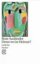 Ausländer, Rose Denn wo ist Heimat?