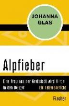 Glas, Johanna Alpfieber