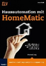 Jung, Hartmut Hausautomation mit HomeMatic
