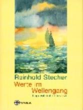 Stecher, Reinhold Werte im Wellengang