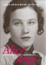 Brühlmann-Jecklin, Erica Alice singt