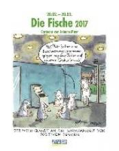 Die Fische 2017. Sternzeichen-Cartoonkalender
