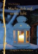 Bockentin, Petra Mache dich auf, werde Licht