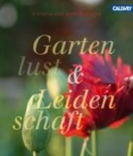 Bussche, Viktoria von dem Gartenlust und Leidenschaft