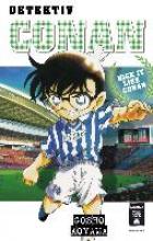 Aoyama, Gosho Detektiv Conan - Kick it like Conan