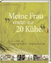 Barth, Dieter Meine Frau ersetzt mir 20 Kühe
