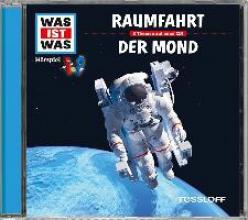 Baur, Manfred Was ist was Hörspiel-CD: RaumfahrtDer Mond