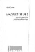 Brucke, Martin Magnetiseure