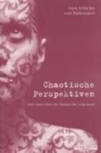 Paukowitsch Schricker, Hans vom Chaotische Perspektiven