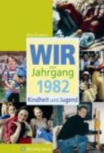 Grossherr, Anna Wir vom Jahrgang 1982 - Kindheit und Jugend