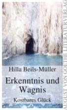 Beils-Müller, Hilla Erkenntnis und Wagnis