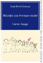 Grosse, Joachim Wieder ein Fresser mehr
