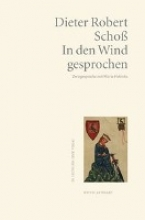 Schoß, Dieter Robert In den Wind gesprochen