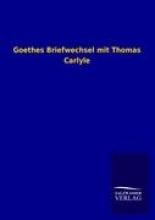 Goethes Briefwechsel mit Thomas Carlyle