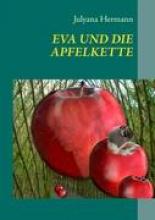 Hermann, Julyana EVA UND DIE APFELKETTE