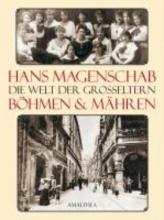 Magenschab, Hans Die Welt der Groeltern