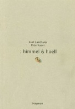 Lanthaler, Kurt :himmel und hoell