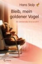Stolp, Hans Bleib, mein goldener Vogel