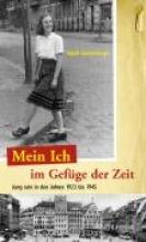Lichtenberger, Sigrid Mein Ich im Gefge der Zeit